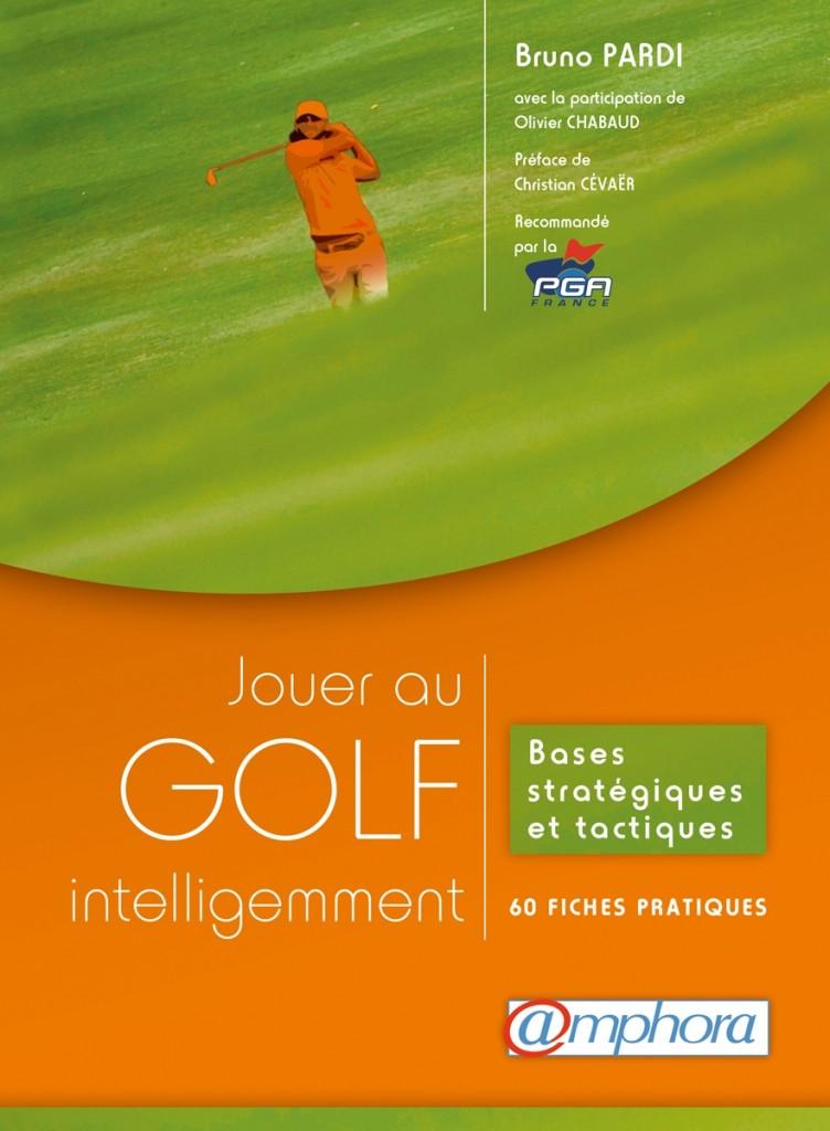 Jouer au golf intelligemment livre