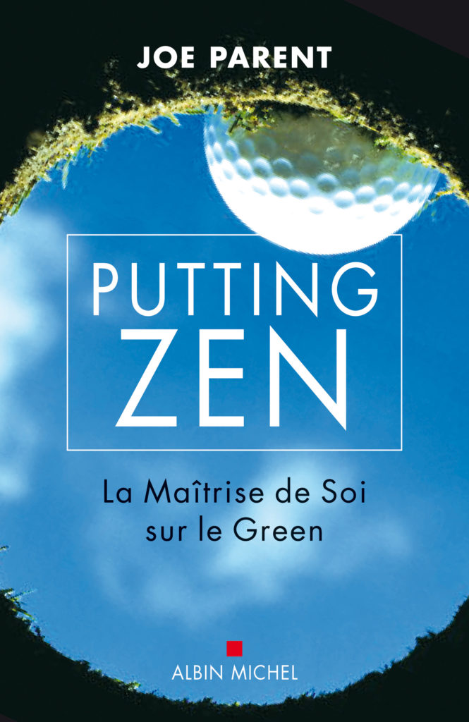 putting zen la maitrise de soi sur les greens
