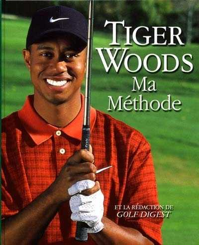 tiger woods ma methode