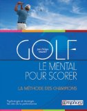 Le Mental pour scorer