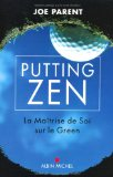Putting Zen