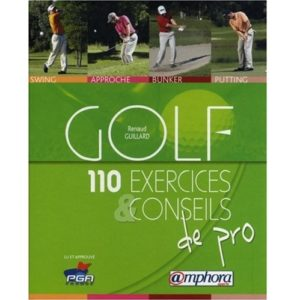 110 Exercices et conseils de Pro Livre Golf