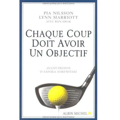 Chaque coup doit avoir un objectif livre golf