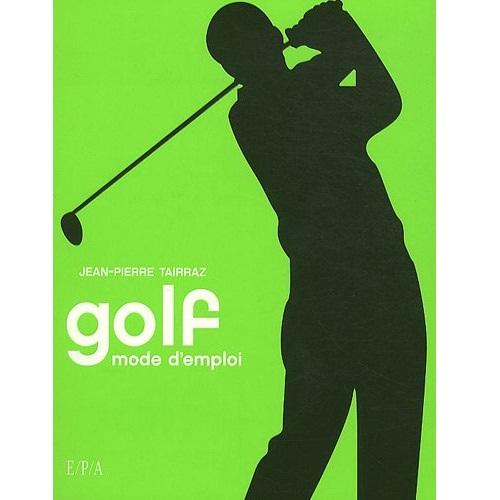 Golf mode d emploi le meilleur du golf - Cookeo mode d emploi ...