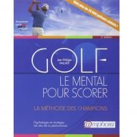 Le Mental pour scorer livre golf