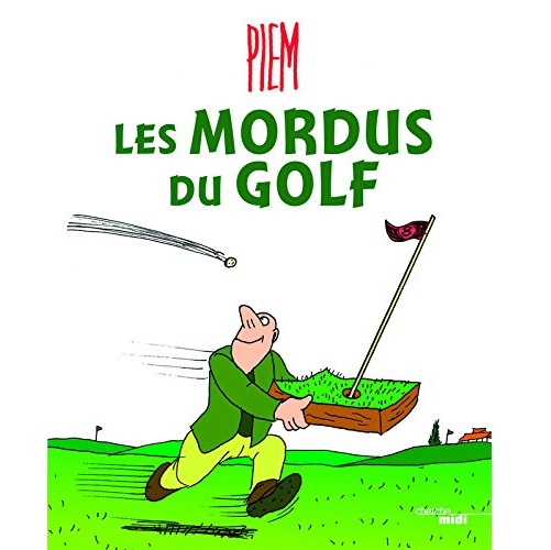 Les Mordus du Golf livre golf