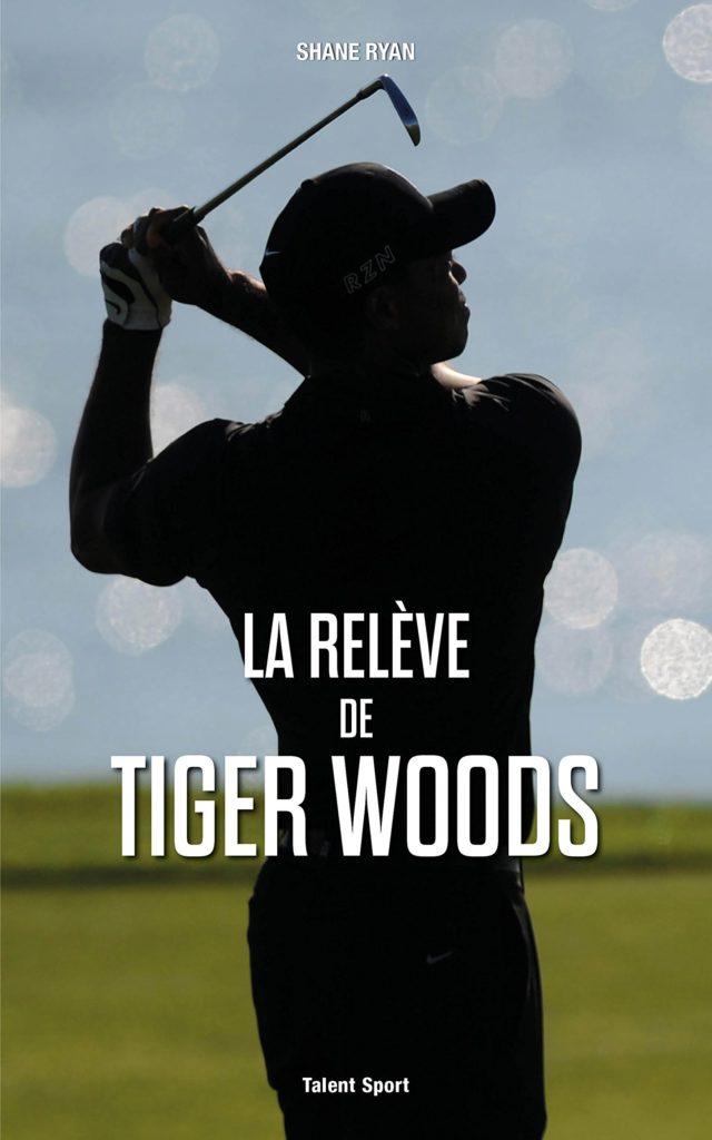 Livre La relève de Tiger Woods idée cadeau golf