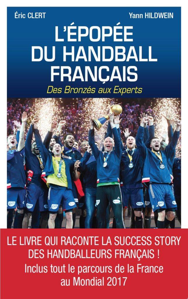 Livre L'épopée du handball français des bronzés aux experts Cadeau Handball