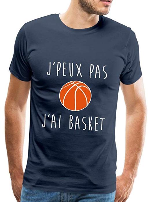 T-Shirt J'Peux Pas J'Ai Basket Spreadshirt Homme - Cadeau Basketeur