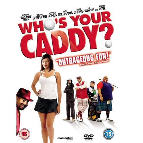 Film Golf - Who's Your Caddy