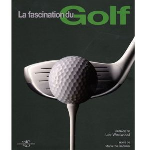 La fascination du golf livre