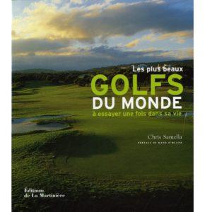 Les plus beaux golfs du monde à essayer une fois dans sa vie livre golf