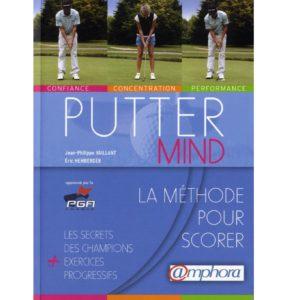 Putter mind – la méthode pour scorer livre golf