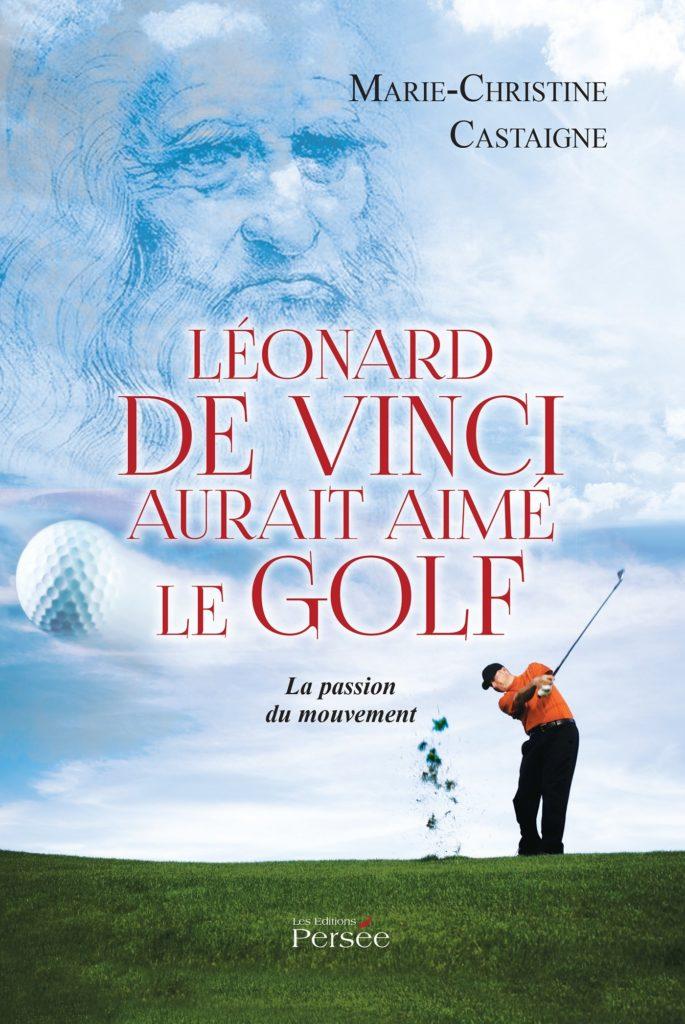 Livre Léonard de Vinci aurait aimé le golf